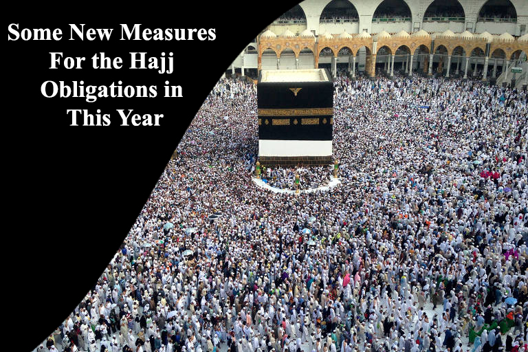 Some New Measures For the Hajj Obligations in This Year